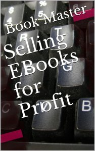 Selling Ebooks for Profit